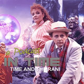 Episode 1 - Time and the Rani