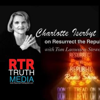 A Conversation with Charlotte Thomson Iserbyt - Deliberate Dumbing Down of America