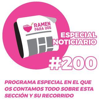 200. ESPECIAL 200 Noticiarios