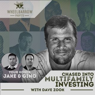 Chased Into Multifamily Investing with Dave Zook
