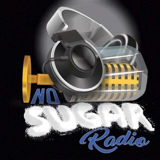 No Sugar Radio Episode #36