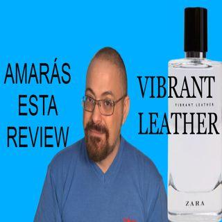 Vibrant Leather la reseña oculta