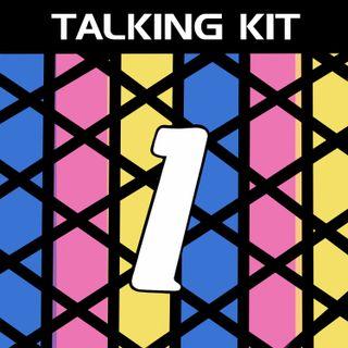 Talking Kit Episode 1: Euros Special