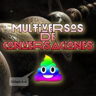 Buruleando S2-Ep30: Multiversos De Conversaciones