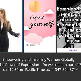 Empowering and Inspiring Women Globally-  The Power of Expression