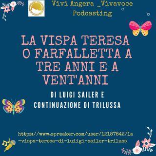 La Vispa Teresa di Luigi Sailer -Trilussa (Legge Walter Longobardi)