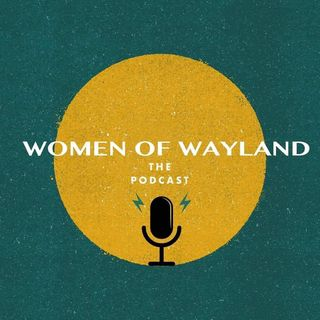 Women of Wayland Trailer