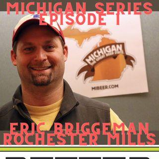 BOD MI Series #001 - Rochester Mills w/ Eric Briggeman