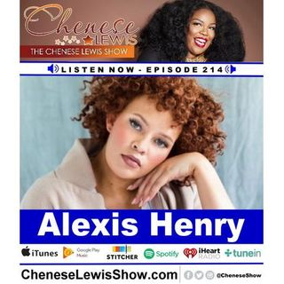 Alexis Henry - Episode #214