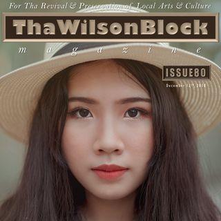 ThaWilsonBlock Magazine Issue80 (12/12/18)