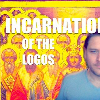 Incarnation of the Logos - St. Athanasius (Partial Lecture)