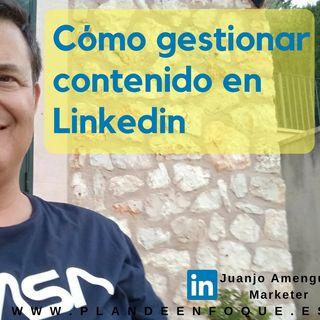 Gestionar Contenidos en Linkedin. Linkedin Tutorial 2018