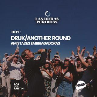 Druk / Another Round: amistades embriagadoras