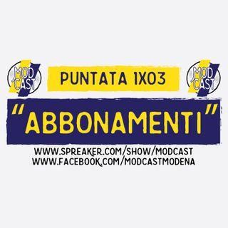 ModCast - Abbonamenti! - 1x03