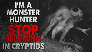 """""""Please Stop Believing in Cryptids"""" Creepypasta"""