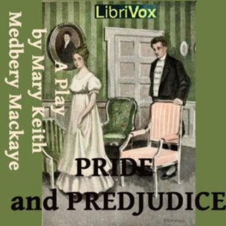 Performance play recording of Pride and Prejudice adapted from the novel by Jane Austen Act 4