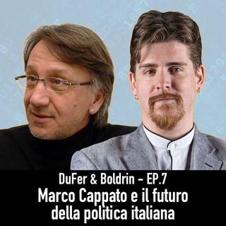 DuFer & Boldrin - Marco Cappato, +Europa e gli endorsement inattesi