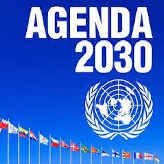Episode 38, The UN Agenda 2030 & The Gates Effect