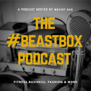 The BeastBox Podcast Ep 3- Inside The Mind of a Former Fat Kid