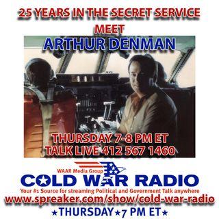 CWR#551 US Secret Service Officer (R) Arthur Denman Joins Us