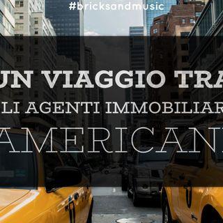 BM - Puntata n. 33 - Un viaggio virtuale tra gli agenti immobiliari americani