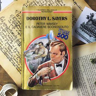 Peter Wimsey e il cadavere sconosciuto di Dorothy L. Sayers