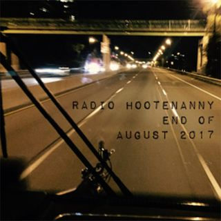 Radio Hootenanny End of August