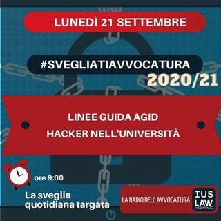LINEE GUIDA AGID – HACKER NELL'UNIVERSITÀ – #SVEGLIATIAVVOCATURA