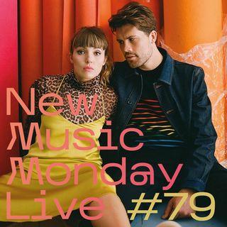 New Music Monday Live #79