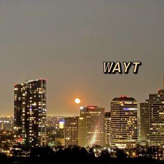 WAYT EP. 37