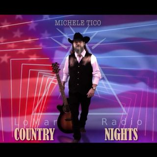 LoMar Radio Country Nights con Michele Tico