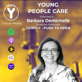 """""""Young People Care"""" con Barbara Demichelis JOINTLY Push to Open [Future-Ready]"""
