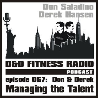 Episode 067 - Managing the Talent