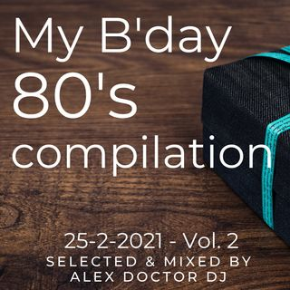 #95 - My B'day's 80 compilation - 2021 vol.2