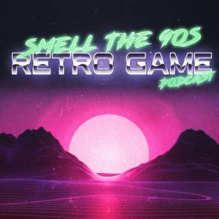 Smell The 90's Retro Game Podcast EP18 Sega Mega Drive/Genesis Mini