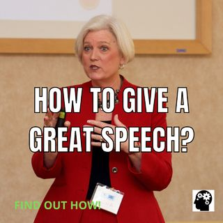 How To Learn To Give Good Speeches?