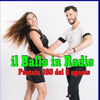 Il Ballo in Radio 160 - 6 Agosto