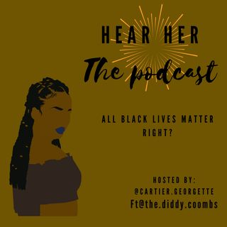 Ep. 05: Why All Black Lives Matter Is Important