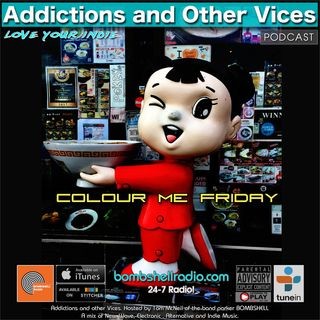 Addictions and Other Vices 650 - Colour Me Friday