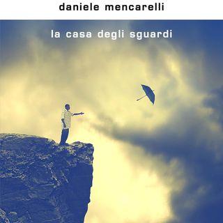 "Daniele Mencarelli ""La casa degli sguardi"""