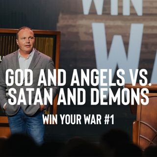 Win Your War #1 - God and Angels vs Satan and Demons