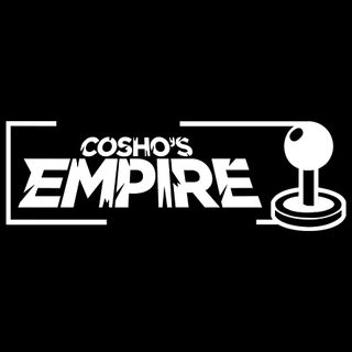 Cosho's Empire #81: GET OVER HERE!