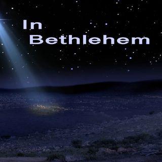 Matthew 2:5, In Bethlehem