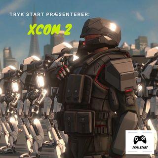 Spil 10 - XCOM 2
