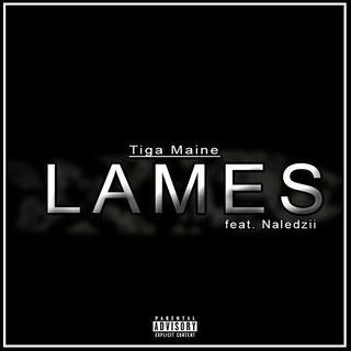 Tiga Maine x Naledzii- Lames