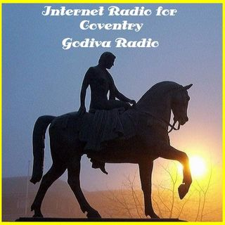 22nd August 2020 Godiva Radio playing Coventry's Greatest Classic Hits with Gray.