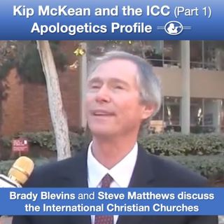 42 Kip McKean and the International Christian Churches (Part 1) with Steve Matthews