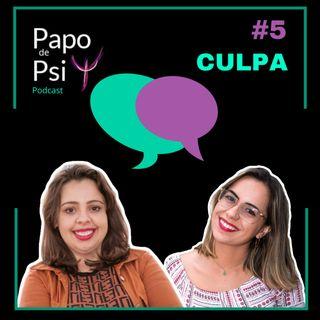 #5 Culpa