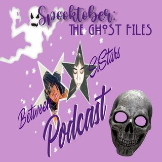 Spooktober: The Ghost Files 👻 (Ep 13) Part 2