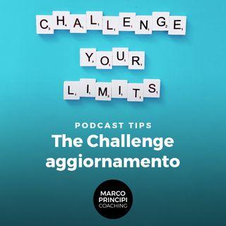 """Podcast Tips """"The Challenge aggiornamento"""""""